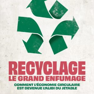 Recyclage : le grand enfumage